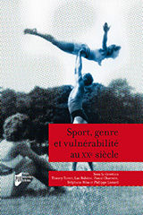 Sport, genre et vulnérabilité au XXe siècle-Terret-Robene-Charroin-Heas-Liotard
